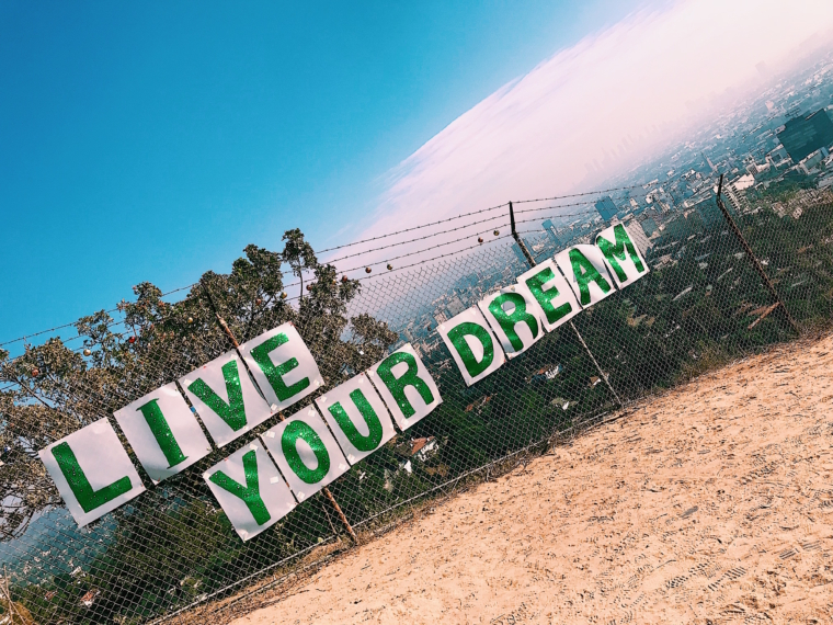 live your dreams runyon canyon los angeles